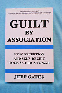 Guilt-by-Association-How-Deception-and-Self-Deceit-Took-America-To-War-Gates