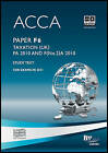 ACCA - F6 - Taxation FA 2010: Study Text by BPP Learning Media (Paperback, 2010)