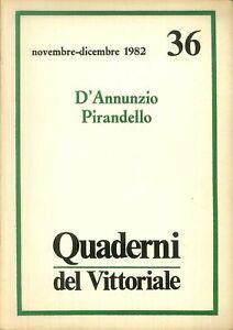 Quaderni del Vittoriale. 36. Novembre-Dicembre 1982. D'Annunzio Pirandello.