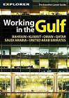 Working in the Gulf by Explorer Publishing and Distribution (Paperback, 2011)