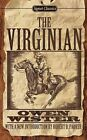 The Virginian: A Horseman of the Plains by Owen Wister (Paperback / softback)