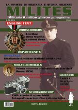 MILITES  n.52 rivista militaria magazine MVSN Aliantisti Leica Savoia Cavalleria