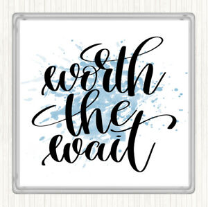 Blue White Worth The Wait Inspirational Quote Drinks Mat Coaster Ebay