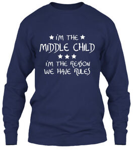 Must-have-Middle-Child-I-039-m-The-Reason-We-Have-Gildan-Long-Sleeve-Tee-T-Shirt