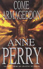 Come Armageddon by Anne Perry (Paperback, 2002)