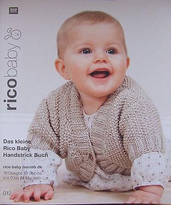 Das kleine Rico Baby Handstrick Buch 012 - für Rico baby merino dk - Anleitungen