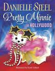 Pretty Minnie in Hollywood von Danielle Steel (2016, Gebundene Ausgabe)
