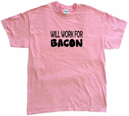 Will Work For Bacon Womens Tee Shirt Pick Size Color Petite Regular