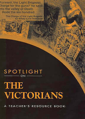 Spotlight on the Victorians (Spotlight On Series) by Brownjohn, Sandy