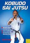 Kobudo Sai Jutsu by Helmut Kogel (Paperback, 2008)