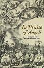 In Praise of Angels: A Novel of the Reconstruction Era by Richard Smolev (Paperback / softback, 2013)