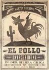 El Pollo - Entscheidung in der Sierra Chica von Martin Gehring (2015, Taschenbuch)