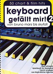 Keyboard Noten : Keyboard gefällt mir 2 - 50 HITS von Bruno Mars bis Skyfall - Oberdischingen, Deutschland - Keyboard Noten : Keyboard gefällt mir 2 - 50 HITS von Bruno Mars bis Skyfall - Oberdischingen, Deutschland