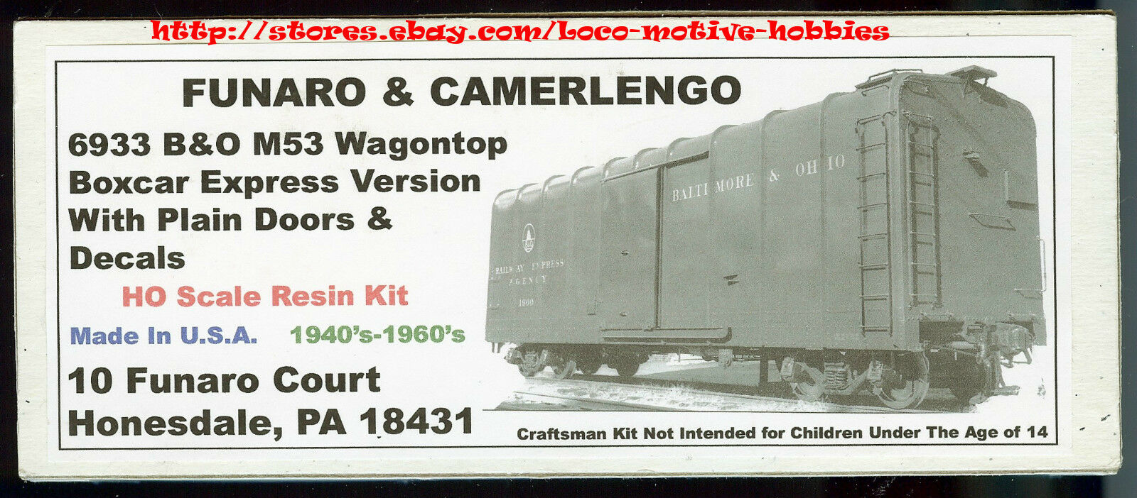 Funaro F&C 6933  BALTIMORE OHIO  WagonTop B&O M53 EXPRESS Boxcar 1-PIECE BODY