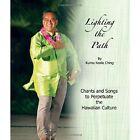 Lighting the Path by Kumu Keala Ching (Paperback / softback, 2014)