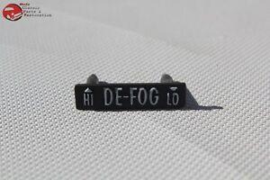 70-78 Chevy Camaro Black Hi Lo Defogger Defrost Dash Instrument Panel Bezel