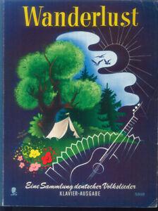Wanderlust-Eine-Sammlung-deutscher-Volkslieder-Klavier-Ausgabe