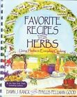 Favorite Recipes with Herbs: Using Herbs in Everyday Cooking by Dawn J Ranck, Phyllis Pellman Good (Spiral bound, 2003)