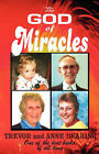 The God of Miracles by Anne Dearing, Trevor Dearing (Paperback, 2004)
