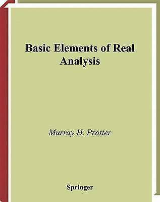 Basic Elements of Real Analysis by Protter, Murray H. (Hardback book, 1998)