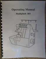 Husqvarna Viking Huskylock 901 Owners Users Guide Instruction Manual Book