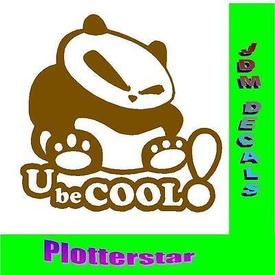 U be Cool Panda Hater JDM Sticker aufkleber oem PS Power fun like Shocker