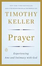 Prayer : Experiencing Awe and Intimacy with God by Timothy Keller (2016, Paperback)