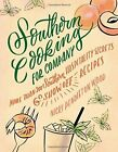 Southern Cooking for Company: More than 200 Southern Hospitality Secrets and Show-Off Recipes by Nicki Pendleton Wood (Hardback, 2015)