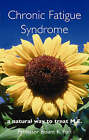 Chronic Fatigue Syndrome: A Natural Way to Treat M.E. by Basant K. Puri (Paperback, 2004)