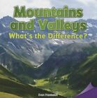 Mountains and Valleys: What's the Difference? by Evan Frankston (Paperback / softback, 2013)