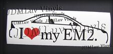 I love my EM2 01-03 Sticker decal JDM Honda Civic