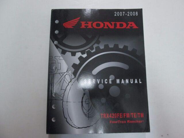 2007 2008 Honda Trx420fe Fm Te Tm Fourtrax Rancher Service