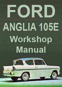 ford anglia 105e workshop manual 1959 1968 ebay rh ebay com au ford anglia workshop manual pdf ford anglia manual free download