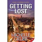 Getting Lost by Michelle Grubb (Paperback, 2016)