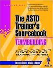 Team-building: The ASTD Trainer's Sourcebook by Cresencio Torres, Deborah Fairbanks (Paperback, 1995)