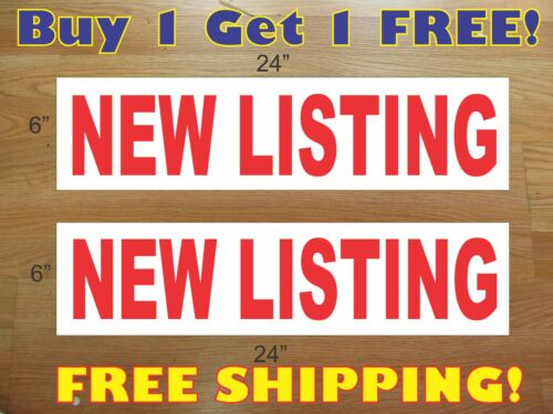 """NEW LISTING 6/""""x24/"""" REAL ESTATE RIDER SIGNS Buy 1 Get 1 FREE 2 Sided Plastic"""