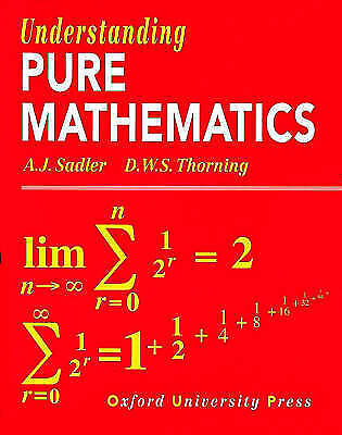 Understanding Pure Mathematics by A. J. Sadler, D. W. S. Thorning (Paperback, 1…