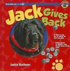 Jack Gives Back by Janice Mathews (Hardback, 2012)