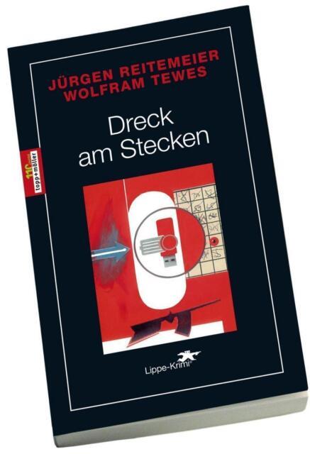 Dreck am Stecken von Wolfram Tewes und Jürgen Reitemeier (2017, Taschenbuch)