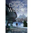 By Heresies Distressed by David Weber (Paperback, 2014)