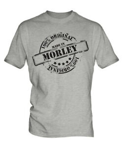 MADE IN MORLEY MENS T-SHIRT GIFT CHRISTMAS BIRTHDAY 18TH 30TH 40TH 50TH 60TH