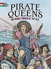 Pirate Queens: Notorious Women of the Sea by John Green (Paperback, 2014)