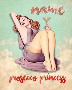 Personalizado-Prosecco-Princesa-Pinup-Laminado-Lona-Poster-A1-A2-A3-A4-A5