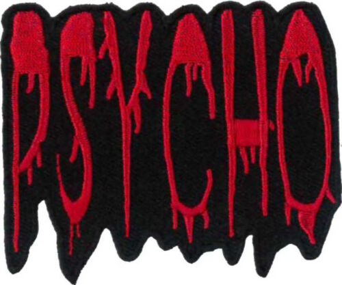 """PSYCHO Embroidered Patch 8cm x 6.5cm Sew On// Iron On 3/"""" x 2 1//2/"""""""