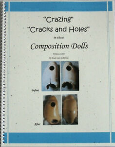 Crazing Repair Composition Compo Doll Book - includes Color Photos! New 2012!