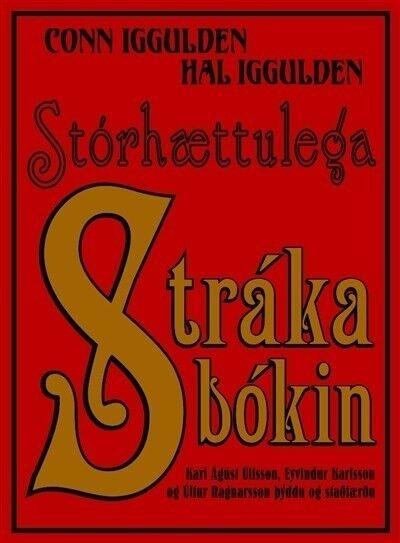 Stórhættulega Strákabókin, Conn Iggulden & Hal Iggulden,