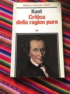 KANT CRITICA DELLA RAGION PURA BUONO!ED LATERZA