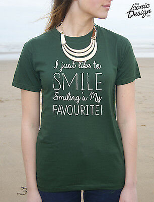 * I Just Like To Smile Smiling's My Favourite T-shirt Top Funny Christmas Gift *