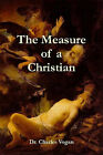 The Measure of a Christian by Dr. Charles Vogan (Paperback, 2007)