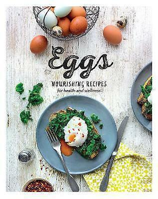 """""""AS NEW"""" Eggs: Nourishing Recipes for Health and Wellness, , Book"""